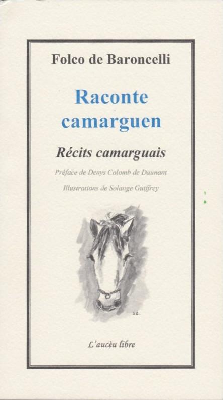 Raconte Camarguen, Folco de Baroncelli