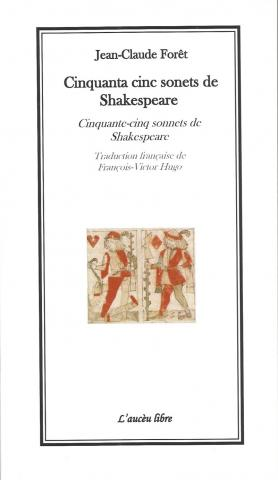 Cinquanta cinc sonets de Shakespeare, Jean-Claude Forêt